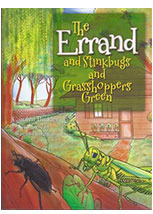 The Errand and Stinkbugs and Grasshoppers Green